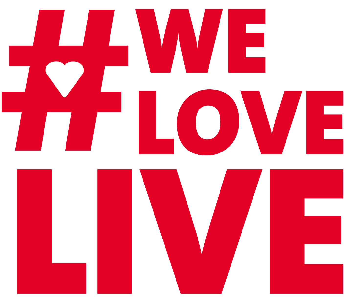#WeLoveLive